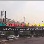 Aravalli Biodiversity Park Gurgaon — Latika Thukral in conversation with Rahul Dewan