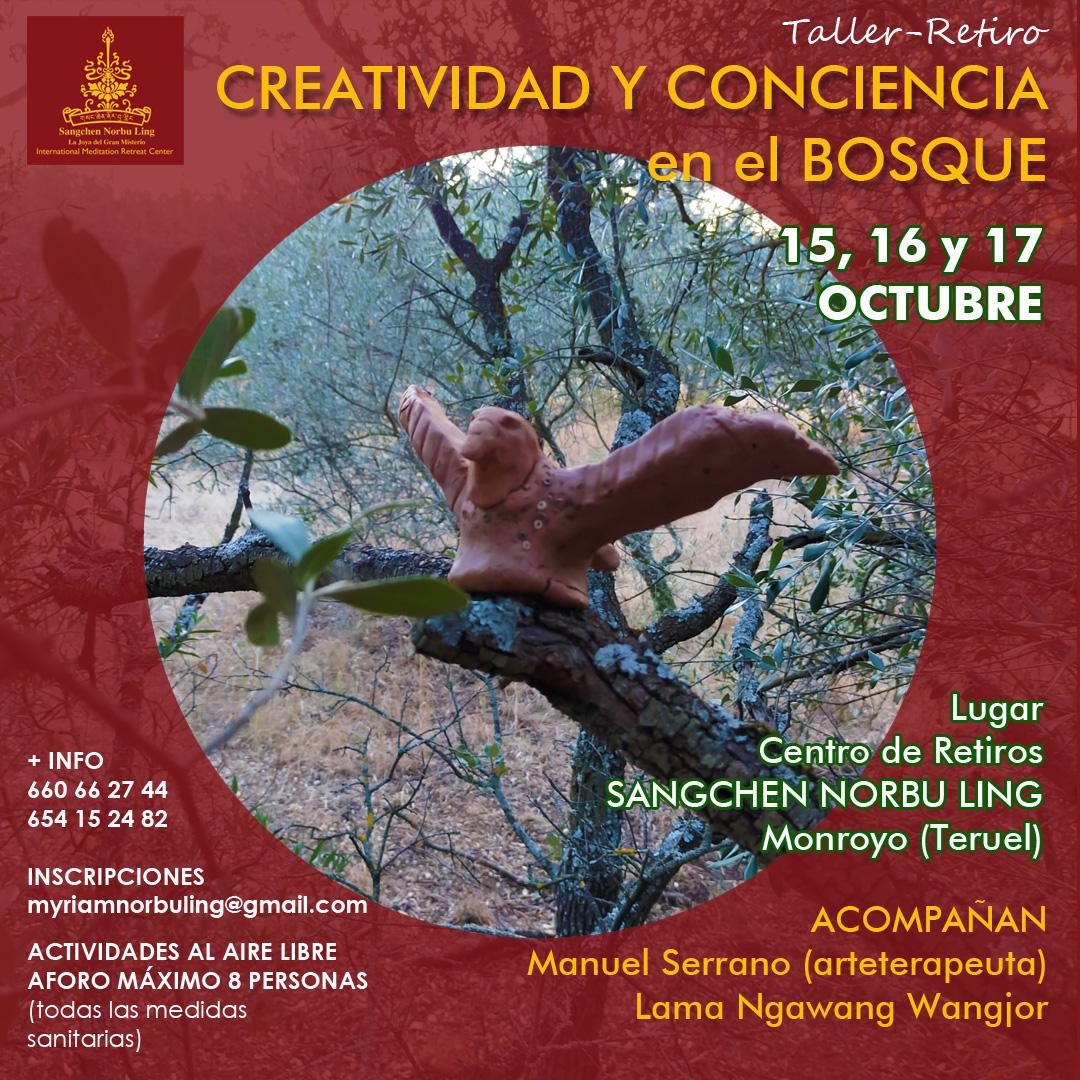 Creatividad y conciencia en el bosque, taller-retiro del 15 al 17 de octubre @ Centro de retiros Sangchen Norbu Ling