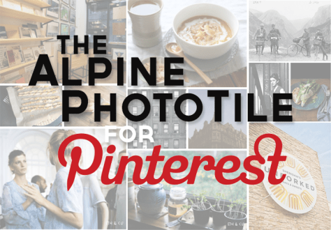 Alpine PhotoTile for Pinterest