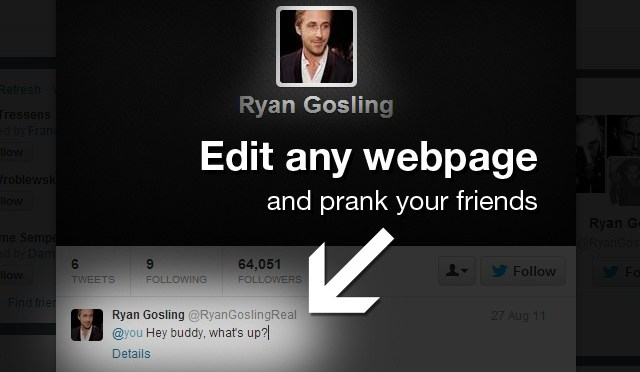 How To Edit Almost Anything On Internet To Prank Your Friends?