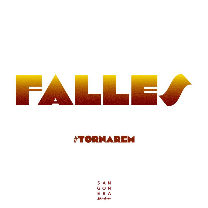 Falles, Fallas Valencia, Tornarem, Sangonera Design