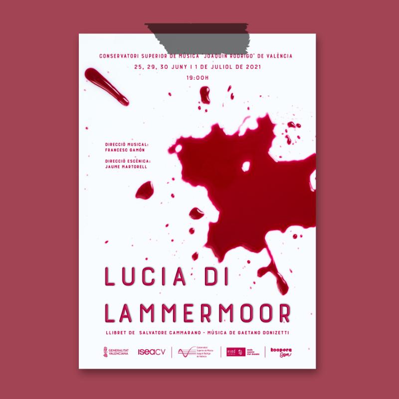 Cartel de opera, Lucia di Lammermoor, Conservatorio Superior Joaquín Rodrigo de Valencia, Sangonera Design