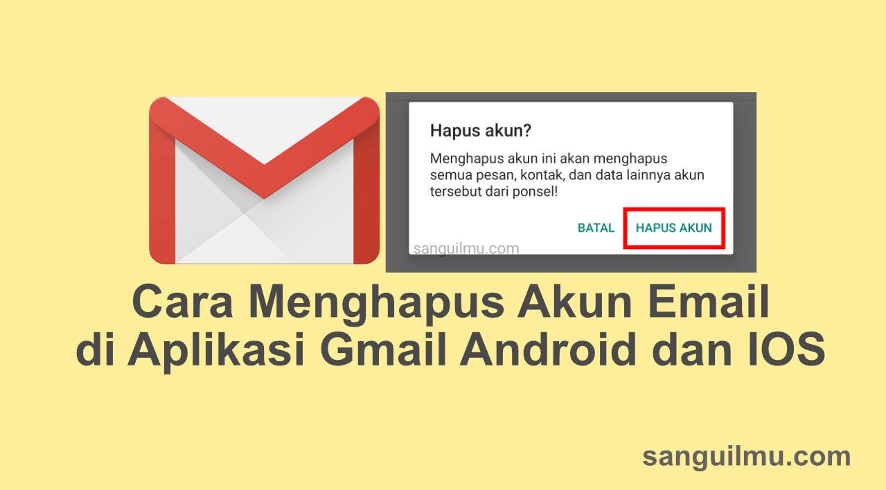 cara menghapus akun email di aplikasi