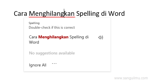 3 Cara Menghilangkan Spelling/Layar di Bawah Tulisan di Word  