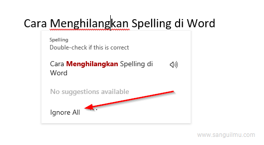 Cara Menghilangkan Spelling/Layar di Bawah Tulisan di Word