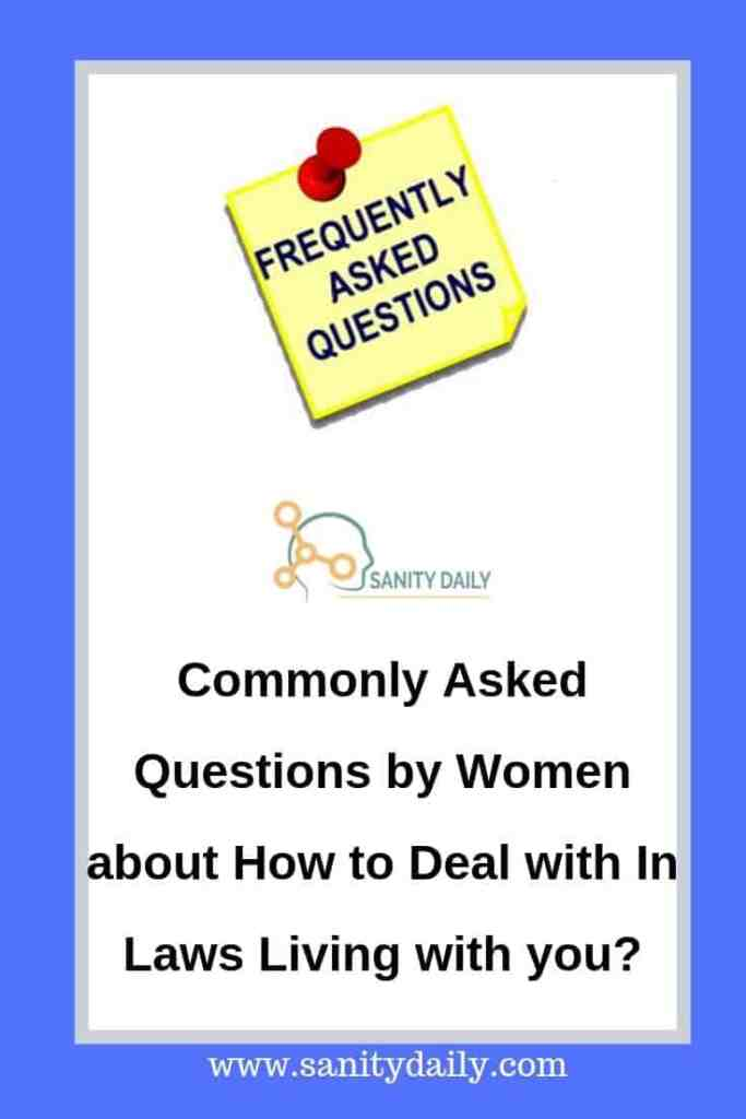 How to deal with in laws living with you FAQ