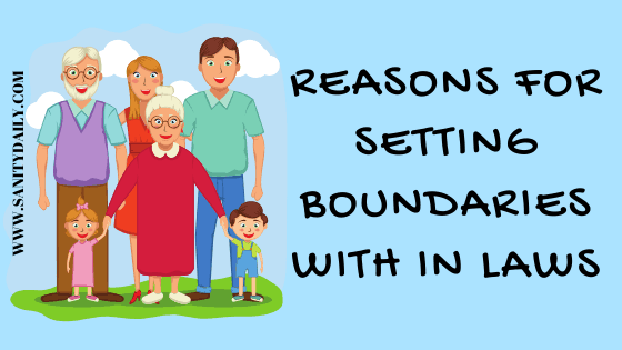 11 Reasons for Setting Boundaries with In Laws