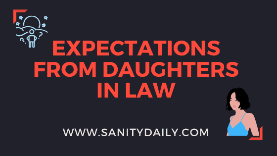 17 Expectations From Daughters in Law