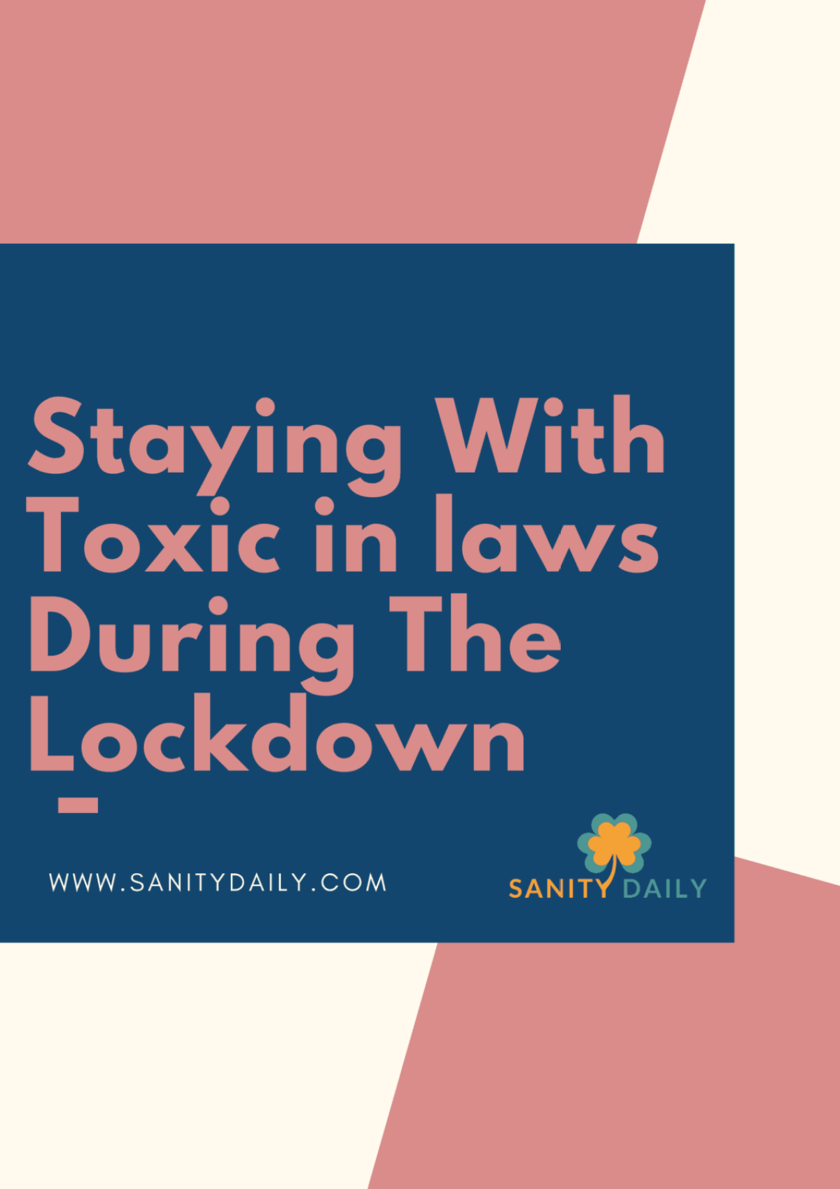 Staying with toxic in-laws during the lockdown