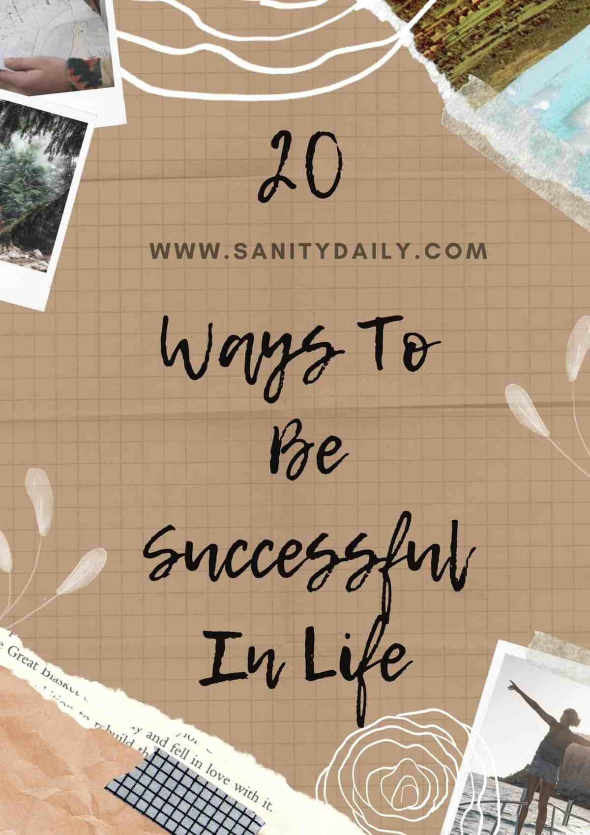 How to become successful in life?