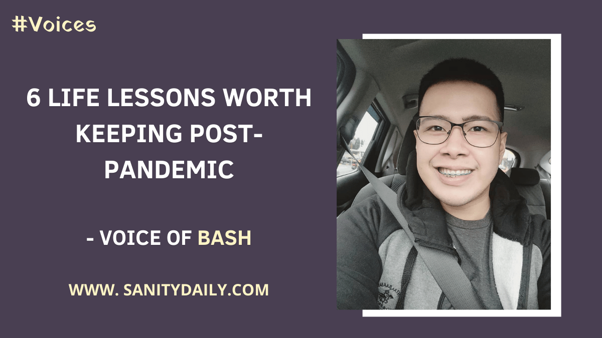 Life Lessons Worth Keeping Post-Pandemic