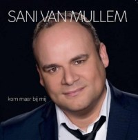 Sani-van-Mullem-Kom-maar-bij-mij