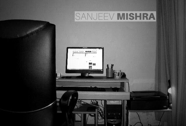 Sanjeev Mishra's Desk 2008