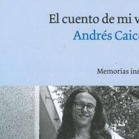 El cuento de mi vida | Andrés Caicedo