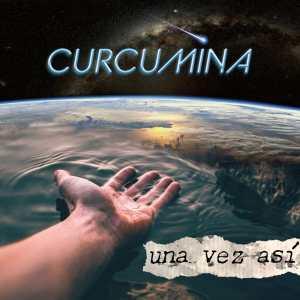 """""""Una vez así"""" la nueva canción de Curcumina que ya suena en Spotify"""