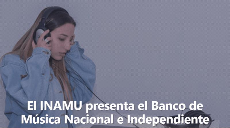 El INAMU presenta el Banco de Música Nacional e Independiente