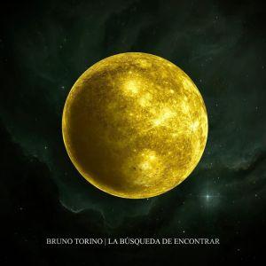 """""""La búsqueda de encontrar"""" la nueva canción de Bruno Torino suena en Spotify"""