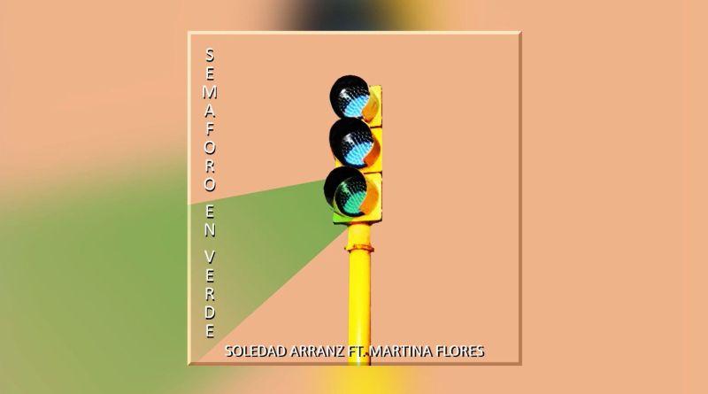 Soledad Arranz junto a Martina Flores cantan Semáforo en verde