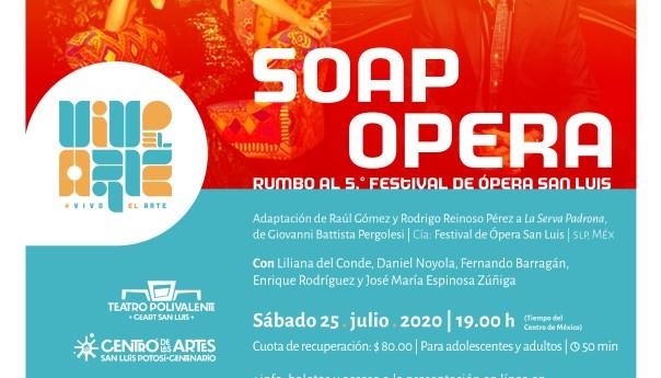 Soap Ópera en la cartelera de Vivo el arte