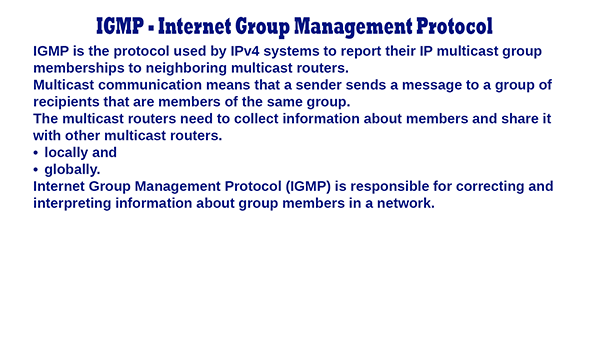 IGMP – Internet Group Management Protocol