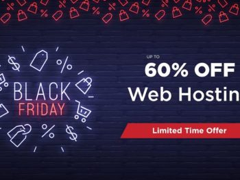 Black Friday Sale – Up To 60% Off On Hosting