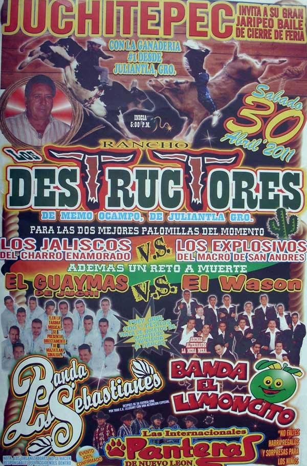 Programa Completo Jaripeo - Rancho Los Destructores en Juchitepec 2011, Abril 30