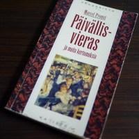 Marcel Proust: Päivällisvieras ja muita kertomuksia