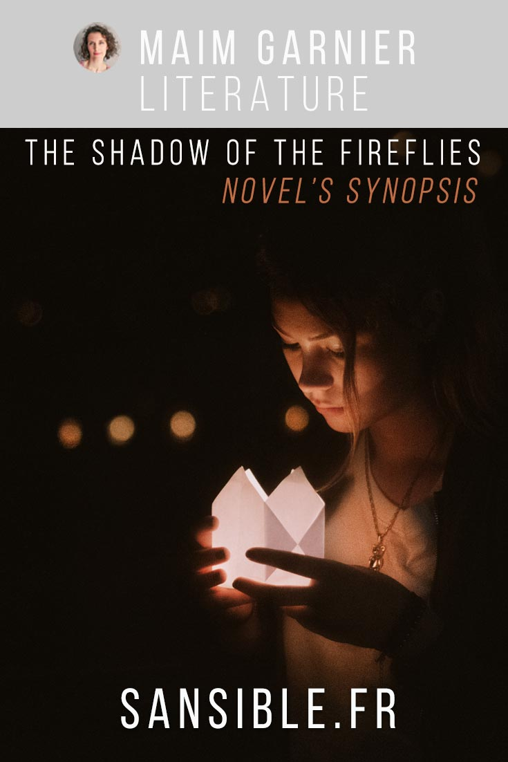 A secret for saving lives? The shadow of the Fireflies is an anticipation thriller. The adventure is taking place today. A fleeing researcher dies suddenly... (read more) The shadow of the fireflies, by Maïm Garnier, novel\'s synopsis. More on Sansible #sansible #maimgarnier #novel #synopsis #suspense #journey #friends #mystery