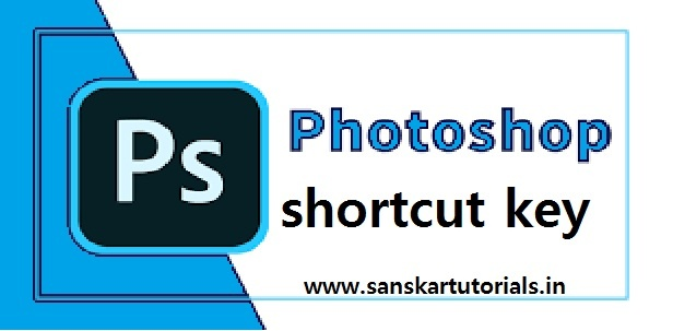Adobe Photoshop shortcut key