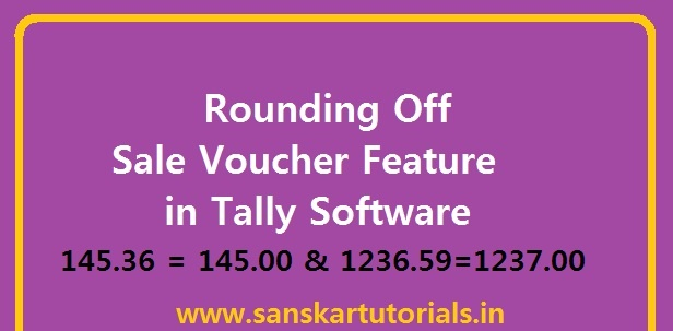 Rounding Off Sale Voucher Feature in Tally Software