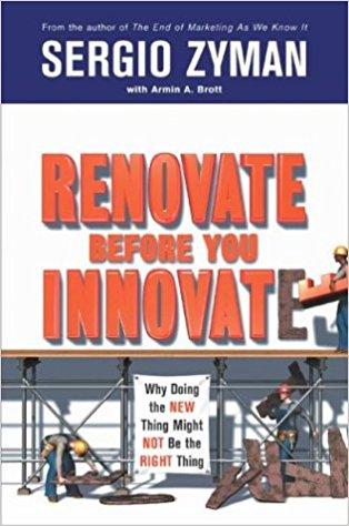 Renovate before You Innovate