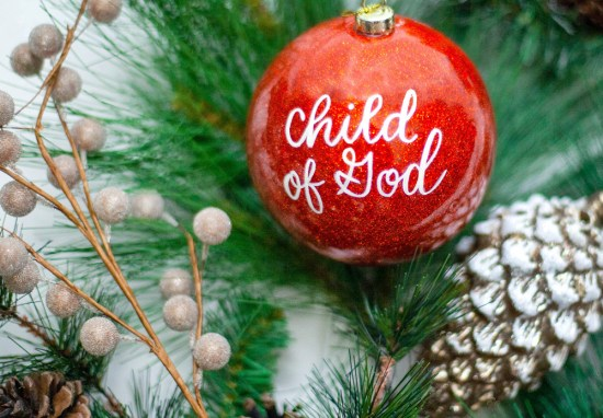 December 24 – Child of God