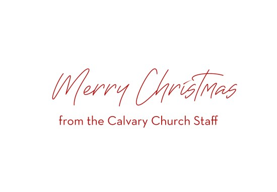 Merry Christmas from the Calvary Church Staff