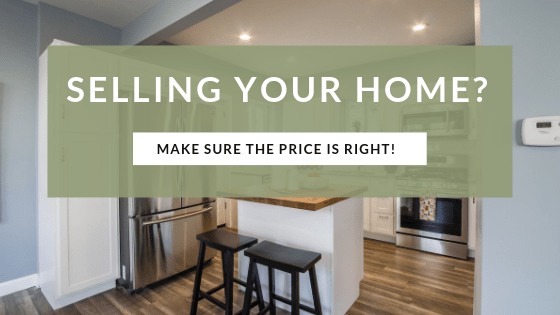 Selling Your Home-Make Sure the Price is Right