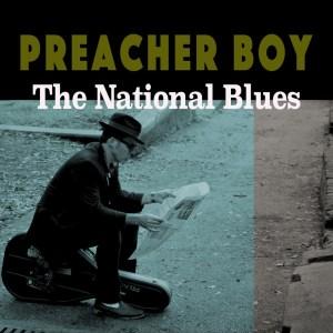 PreacherBoy_TheNationalBlues_Cover_Altco_copy_1024x1024