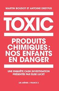 cash investigation enfants chimiques sante