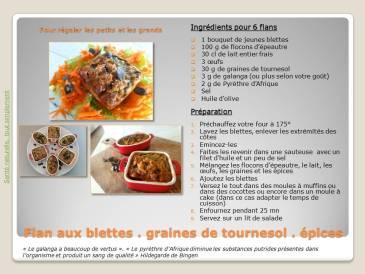 Recette de flans à la farine d'épeautre, aux blettes et aux épices à l'école d'Hildegarde de Bingen
