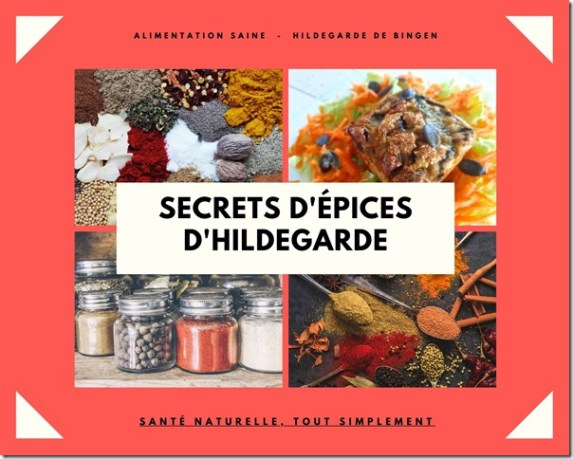 Secrets d'épices d'Hildegarde