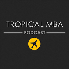 Business Podcasts - Tropical MBA Podcast
