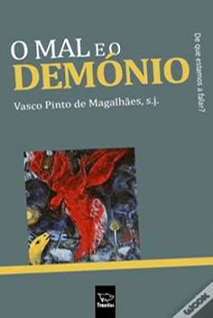 Vasco Pinto de Magalhães, O mal e o demónio