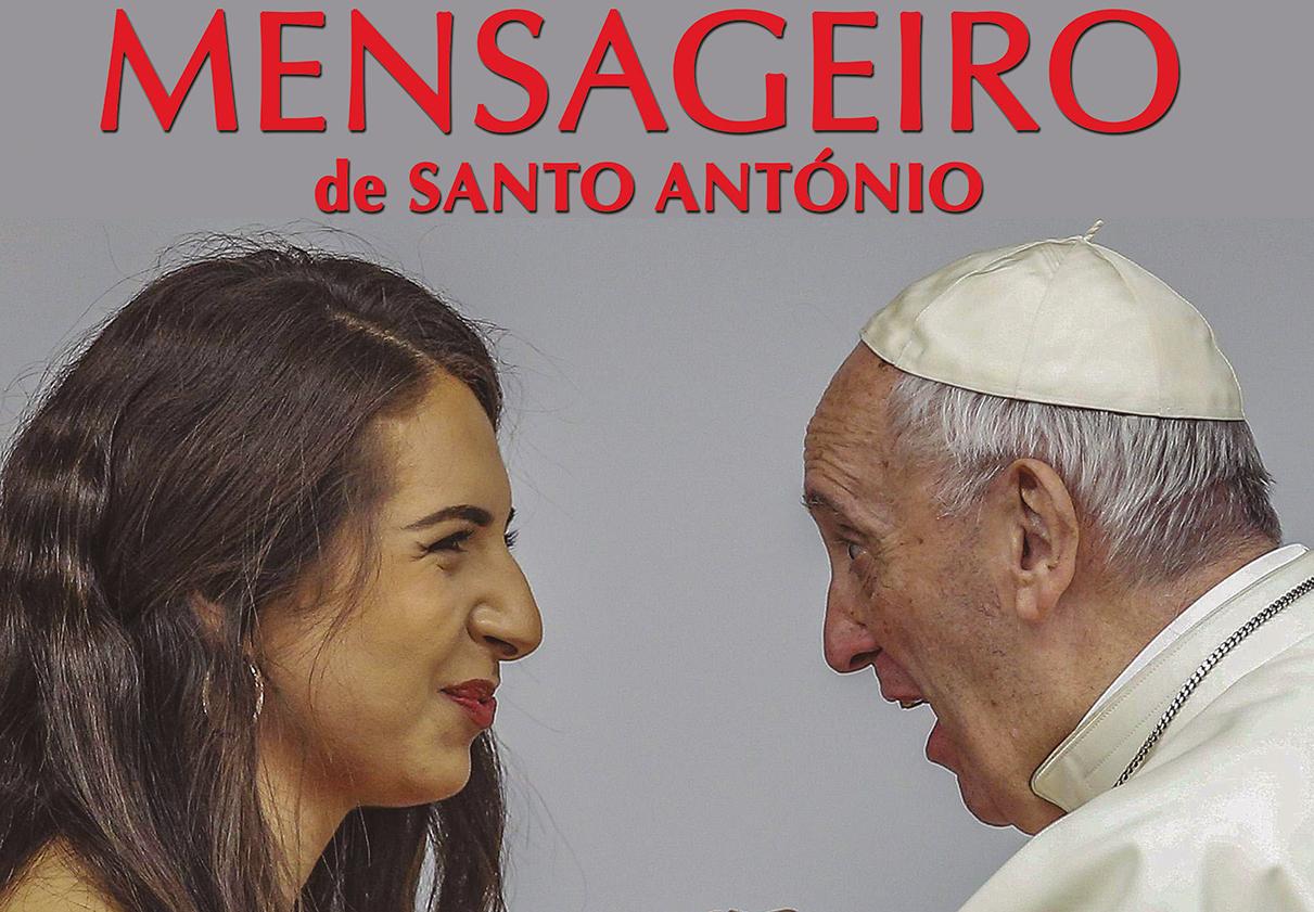 Mensageiro de Santo António - abril 2018 - Sede corajosos, Deus é jovem