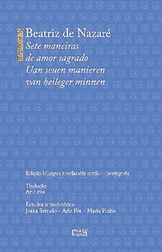 Sete maneiras de amor sagrado, Beatriz de Nazaré, Afrontamento.