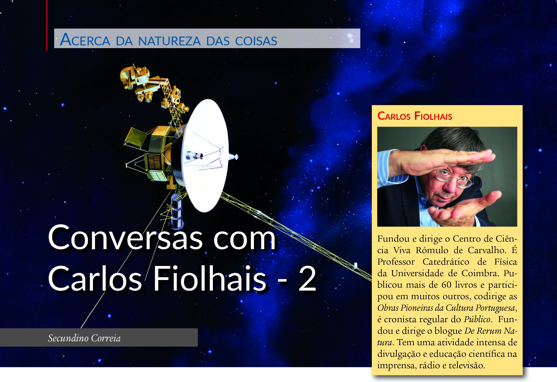 Nave espacial Voyager da NASA com a sua antena virada para a Terra - entrevista com Carlos Fiolhais.