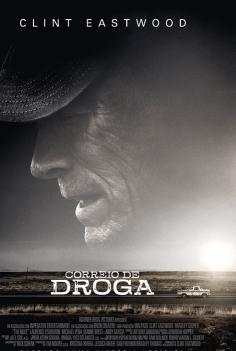 The Mule -Correio de Droga, de Clint Eastwood, Drama, Crime, M/14, EUA, 2018.