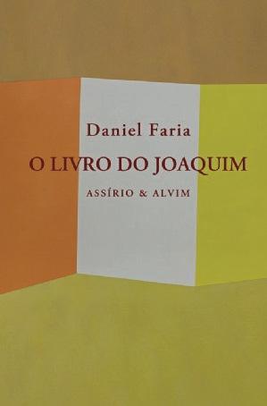 O Livro do Joaquim, Daniel Faria. Assírio & Alvim