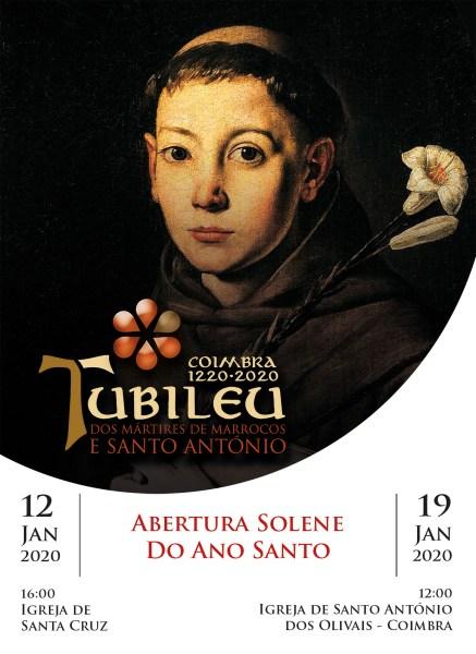 Abertura solene do Ano Santo a 12 de janeiro na Igreja de Santa Cruz e a 19 de janeiro de 2020 na Igreja de Santo António dos Olivais, em Coimbra