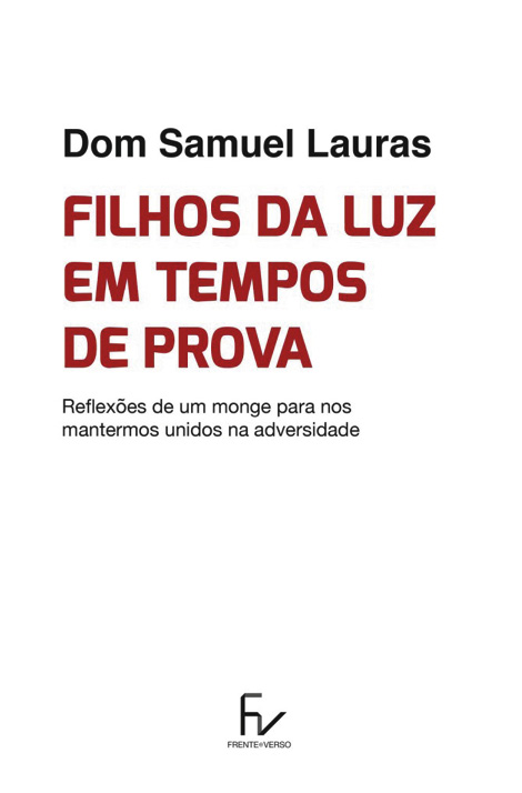 Filhos da Luz em Tempos de Trevas, Samuel Lauras, Edição Frente e Verso