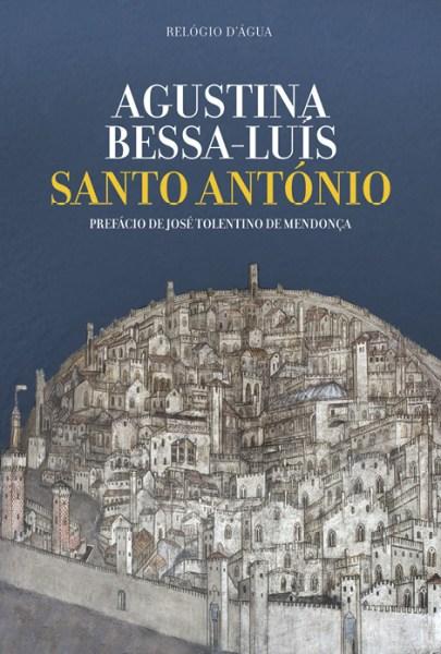 Santo António, Agustina Bessa-Luís, Relógio d'Água