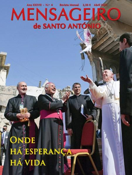 Capa da edição de abril 2021 da revista Mensageiro de Santo António - Onde há esperança há vida