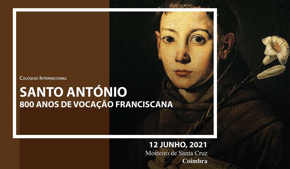 Colóquio Internacional Santo António: 800 anos de vocação franciscana